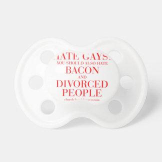 Los gays del odio usted debe también odiar el chupetes para bebes