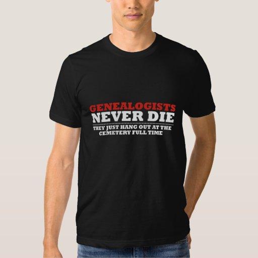 Los Genealogists nunca mueren Playera