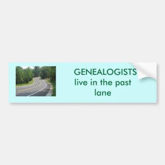 Los GENEALOGISTS viven en el último carril Pegatina Para Auto