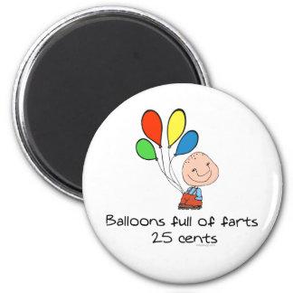 Los globos de farts por completo imán redondo 5 cm