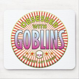 Los Goblins obsesionaron R Alfombrillas De Ratones