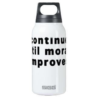 Los golpeos continuarán hasta que la moral mejore botella isotérmica de agua