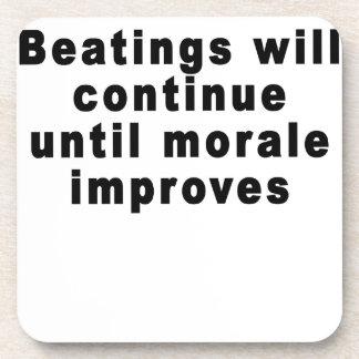 Los golpeos continuarán hasta que la moral mejore  posavasos