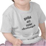 Los góticos son color desafiado camiseta