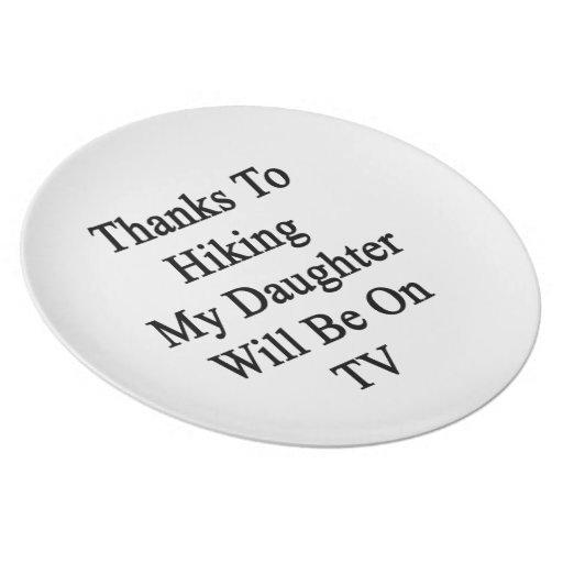 Los gracias a caminar a mi hija estarán en la TV Platos