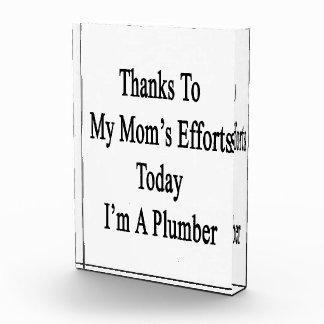 Los gracias a esfuerzos de mi mamá soy hoy
