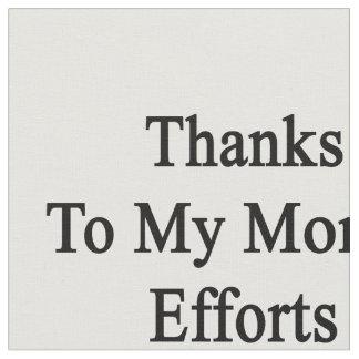 Los gracias a esfuerzos de mi mamá soy hoy trombón telas
