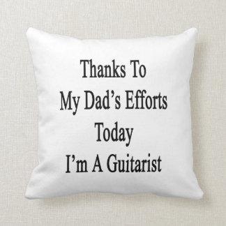 Los gracias a esfuerzos de mi papá soy hoy un cojines