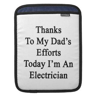 Los gracias a esfuerzos de mi papá soy hoy un funda para iPads