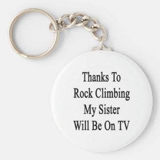 Los gracias a la escalada mi hermana estarán en la llaveros personalizados