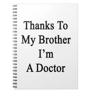 Los gracias a mi Brother soy doctor Libreta