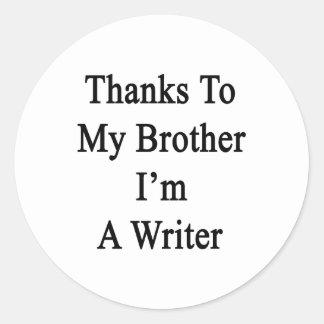 Los gracias a mi Brother soy escritor Pegatina Redonda