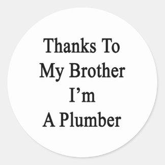 Los gracias a mi Brother soy fontanero Etiqueta Redonda