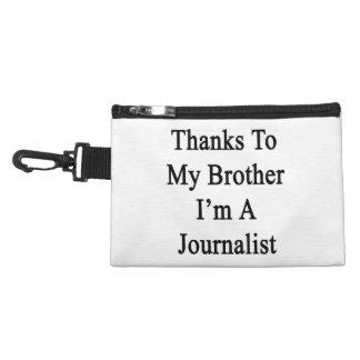 Los gracias a mi Brother soy periodista
