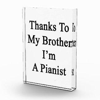 Los gracias a mi Brother soy Pianist.