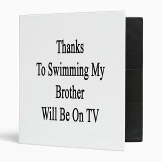 Los gracias a nadar mi Brother estarán en la TV