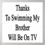 Los gracias a nadar mi Brother estarán en la TV Posters