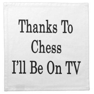 Los gracias al ajedrez estaré en la TV Servilleta De Papel