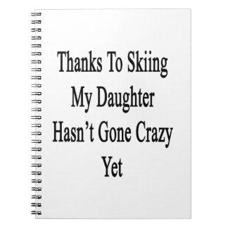 Los gracias al esquí mi hija no han ido locos libro de apuntes con espiral