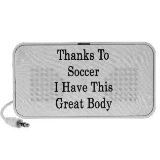 Los gracias al fútbol tengo este gran cuerpo iPod altavoz