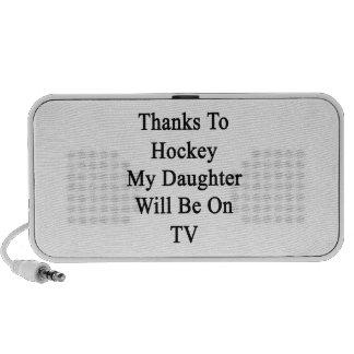 Los gracias al hockey mi hija estarán en la TV Laptop Altavoces