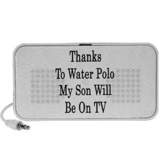 Los gracias al water polo mi hijo estarán en la TV Mp3 Altavoz