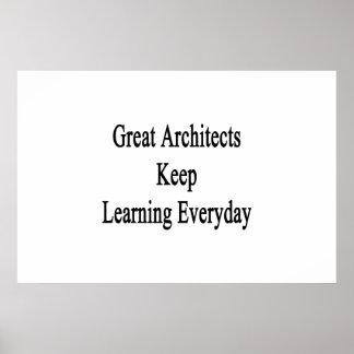 Los grandes arquitectos mantienen el aprendizaje póster