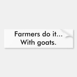 Los granjeros lo hacen… con las cabras pegatina para auto