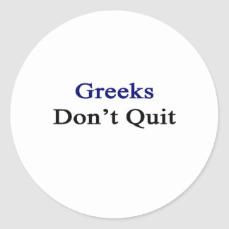 Los Griegos no abandonan Pegatina Redonda