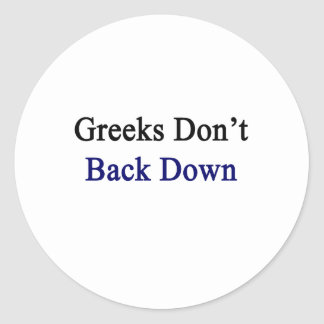 Los Griegos no retroceden Pegatina Redonda