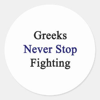 Los Griegos nunca paran el luchar Pegatina Redonda