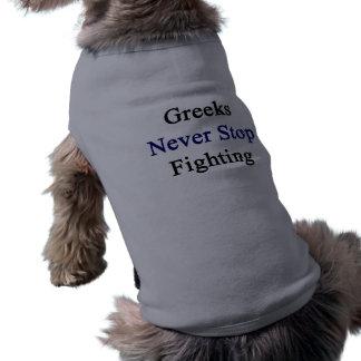 Los Griegos nunca paran el luchar Camisa De Perrito