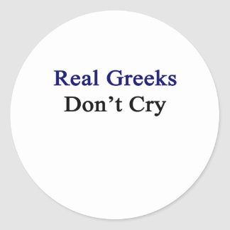 Los Griegos reales no lloran Pegatina Redonda