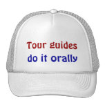 Los guías turísticos lo hacen oral gorro de camionero