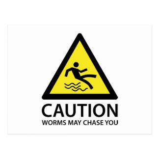 Los gusanos de la precaución pueden perseguirle postales