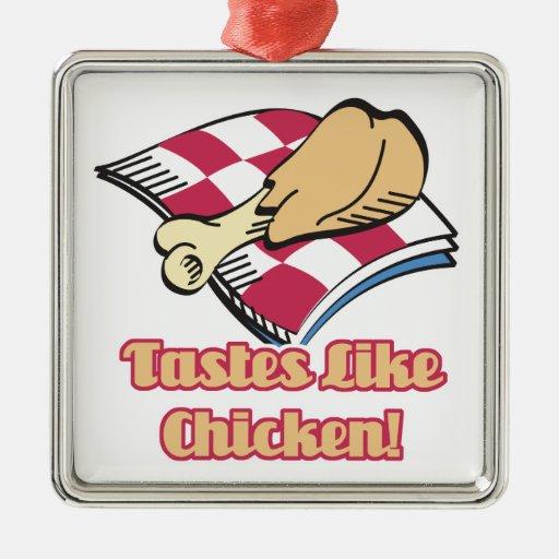 los gustos tienen gusto del pollo adorno cuadrado plateado