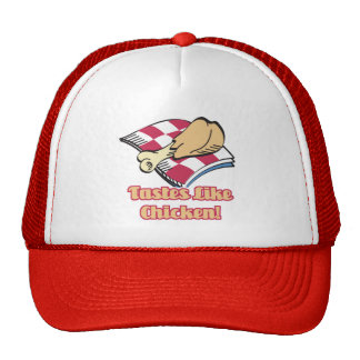 los gustos tienen gusto del pollo gorra