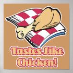 los gustos tienen gusto del pollo posters