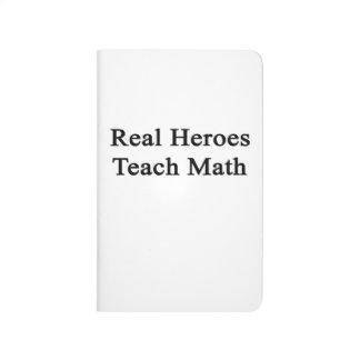 Los héroes reales enseñan a matemáticas cuaderno