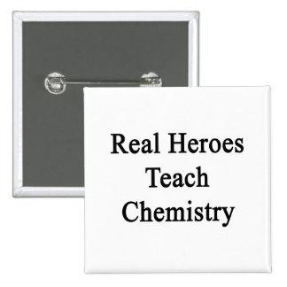 Los héroes reales enseñan a química chapa cuadrada 5 cm