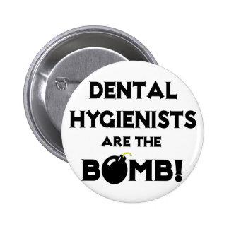 ¡Los higienistas dentales son la bomba Pins