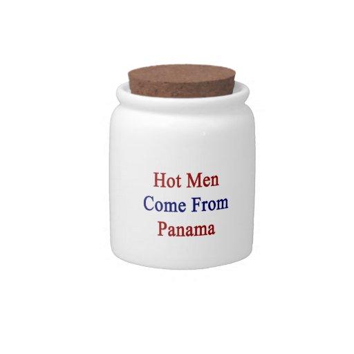 Los hombres calientes vienen de Panamá Platos Para Caramelos