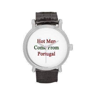 Los hombres calientes vienen de Portugal Reloj