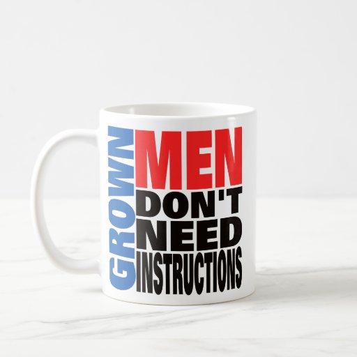 Los hombres crecidos no necesitan la taza de las
