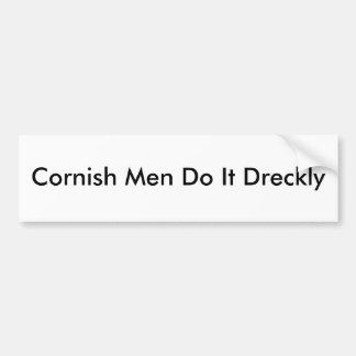 Los hombres de Cornualles lo hacen Dreckly Pegatina Para Auto