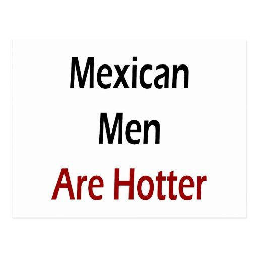 Los hombres mexicanos son más calientes postales