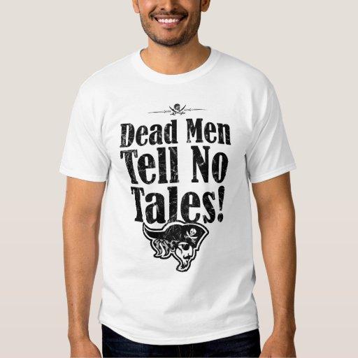 """Los """"hombres muertos no cuentan camiseta de ningún polera"""
