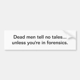 Los hombres muertos no cuentan ningún cuento - peg pegatina para auto