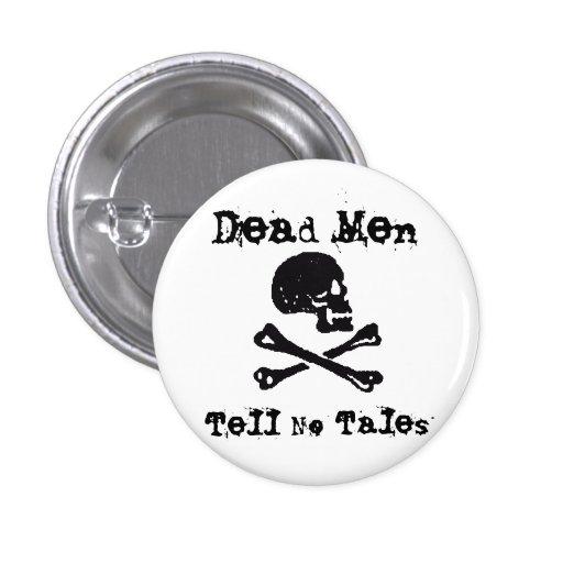 Los hombres muertos no cuentan ningún cuento pins