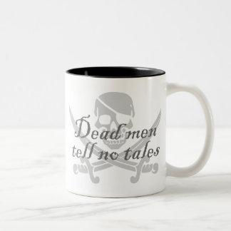 Los hombres muertos no cuentan ningún cuento taza de café de dos colores